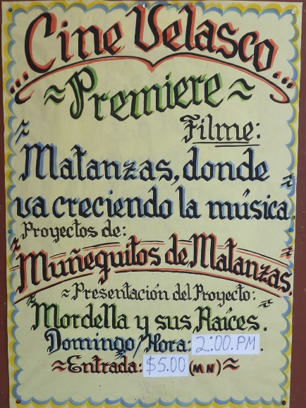 "Poster for the screening of Geoff Baker's film ""Matanzas: Growing into Music"" at the Cine Velasco in Matanzas"